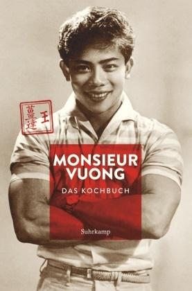 Ursula Heinzelmann, Manuel Krug - Monsieur Vuong - Das Kochbuch