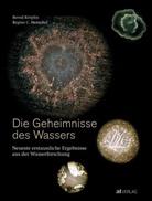 R. Henschel, Regine C Henschel, Regine C. Henschel, B. Kröplin, Bern Kröplin, Bernd Kröplin... - Die Geheimnisse des Wassers