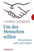 Thomas Dienberg, Thomas Dienberg OFMCap - Um des Menschen willen