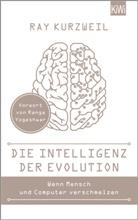 Ray Kurzweil - Die Intelligenz der Evolution