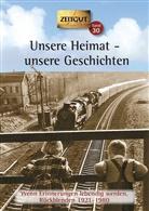 Hantke, Ingrid Hantke, Jürge Kleindienst, Jürgen Kleindienst - Unsere Heimat - unsere Geschichten