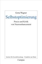 Greta Wagner - Selbstoptimierung