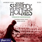 Andrew Lane, Jona Mues - Young Sherlock Holmes - Tödliche Geheimnisse, 3 Audio-CDs (Hörbuch)