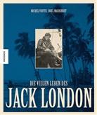 Noel Mauberret, Miche Viotte, Michel Viotte - Die vielen Leben des Jack London