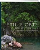 Heinz Storrer - Stille Orte der Schweiz - Verschwiegene Wälder, träumende Seen