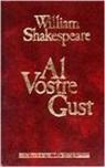 William Shakespeare - Al vostre gust