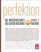Guy Crosby, Michael / Schickenberg, Michael Schickenberg, Stiftung Warentest, America' Test Kitchen - Perfektion. Die Wissenschaft des guten Kochens. Bd.3