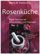 Maria M Kettenring, Maria M. Kettenring - Rosenküche