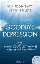 Brando Bays, Brandon Bays, Kevin Billet - Goodbye Depression, m. MP3-CD
