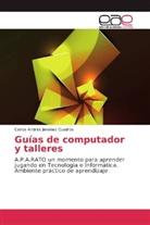 Carlos Andrés Jiménez Cuadros - Guías de computador y talleres