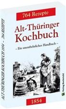 Haral Rockstuhl, Harald Rockstuhl - Alt-Thüringer Kochbuch 1854