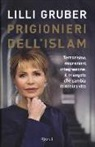Lilli Gruber - Prigionieri dell'Islam