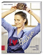 Franziska Schweiger - I love Backen