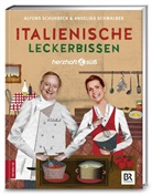 Alfons Schuhbeck, Alfons/Schwalber Schuhbeck, Schwalber Schuhbeck, Schwalber, Angelika Schwalber - Herzhaft & süß - Italienische Leckerbissen. Bd. 6