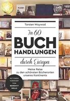 Torsten Woywod - In 60 Buchhandlungen durch Europa