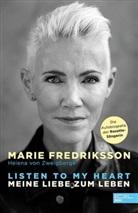 Mari Fredriksson, Marie Fredriksson, Helena von Zweigbergk - Listen to my heart.