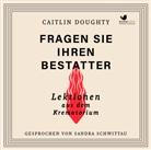 Caitlin Doughty, Sandra Schwittau - Fragen Sie Ihren Bestatter, 2 MP3-CDs (Hörbuch)