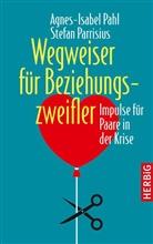 Agnes-Isabel Pahl, Stefan Parisius, Stefan Parrisius - Wegweiser für Beziehungszweifler