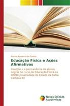 Marcos Nogueira dos Santos - Educação Física e Ações Afirmativas