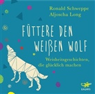 Aljoscha Long, Ronald Schweppe, Oliver Wronka - Füttere den weißen Wolf, Audio-CD (Hörbuch)