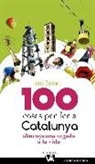 Jordi Bastart - 100 coses per fer a Catalunya : Almenys una vegada a la vida