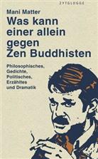 Mani Matter - Was kann einer allein gegen Zen Buddhisten
