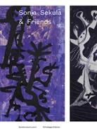 Fanni Fetzer, Dominik Müller, Griseld Pollock, Sonja Sekula, Kunstmuseum Luzern - Sonja Sekula & Friends