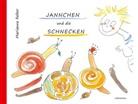 Marianne Reber - Jannchen und die Schnecken