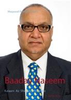 Maqsood Ahmad Naseem - Baaday Naseem