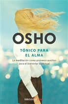 Osho, Osho Osho, Alexis Ravelo - Tonico para el alma / Pharmacy For the Soul