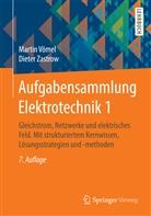 Marti Vömel, Martin Vömel, Dieter Zastrow - Aufgabensammlung Elektrotechnik - 1: Gleichstrom, Netzwerke und elektrisches Feld. Mit strukturiertem Kernwissen, Lösungsstrategien und -methoden
