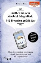 Andreas Hock - Günther hat sein Käsebrot fotografiert. 342 Freunden gefällt das