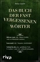Petra Cnyrim - Das Buch der fast vergessenen Wörter