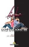 Bruno Würtenberger - Licht und Schatten der Liebe