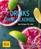 Christina Geiger, Christina Kempe - Drinks ohne Alkohol