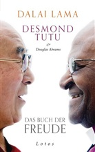 Douglas Abrams, Douglas C. Abrams, Dalai Lam, Dalai Lama, Dalai Lama XIV., Dala Lama... - Das Buch der Freude