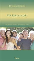 Dorothee Döring - Die Eltern in mir