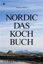 Magnus Nilsson - Nordic - Das Kochbuch