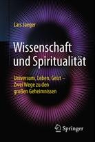 Lars Jaeger - Wissenschaft und Spiritualität
