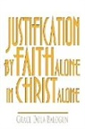 Grace Dola Balogun, Lisa Hainline, Cmb Smitty - Justification by Faith Alone in Christ Alone