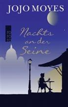 Jojo Moyes - Nachts an der Seine