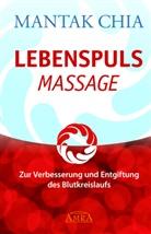 Manta Chia, Mantak Chia, Aisha Sieburth - Lebenspuls Massage