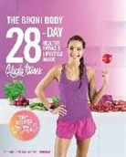 Kayla Itsines, Unknown - The Bikini Body 28-day Healthy Eating & Lifestyle Guide