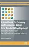 &apos, O&apos, Maurice O'Sullivan, Maurice O''sullivan, Maurice (Sensory Scientist At the Sch O''sullivan, Maurice Sullivan - Handbook for Sensory and Consumer-Driven New Product Development