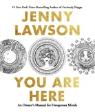 Jenny Lawson - You Are Here
