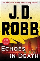 J. D. Robb, J.D. Robb, Nora Roberts - Echoes in Death