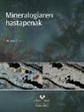 William D. Nesse - Mineralogiaren hastapenak
