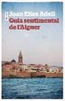 Joan-Elies Adell - Guia sentimental de l'Alguer