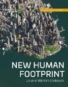 Marku Eisl, Markus Eisl, Gerald Mansberger - NEW HUMAN FOOTPRINT