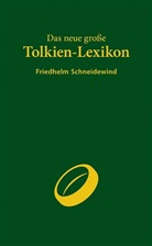 Friedhelm Schneidewind - Das neue große Tolkien-Lexikon